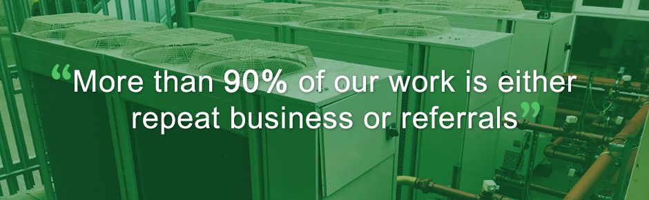 More that 90% of our work is either repeat business or referrals.